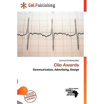 Clio Awards by Iustinus Tim Avery - 9786200234209 Book
