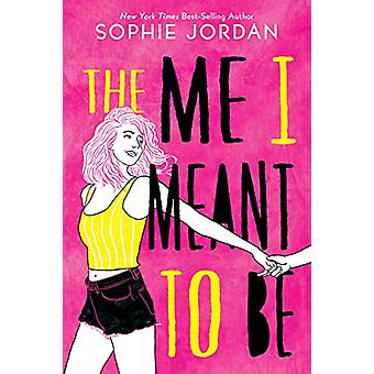 Me I Meant to Be door Sophie Jordon - 9780358108214 Boek