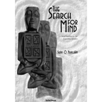 The Search for Mind - Third Millennium Mind (2nd New edition of Revise