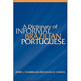 A Dictionary of Informal Brazilian Portuguese: With English Index