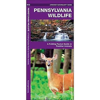 Pennsylvania Wildlife - A Folding Pocket Guide to Familiar Species by