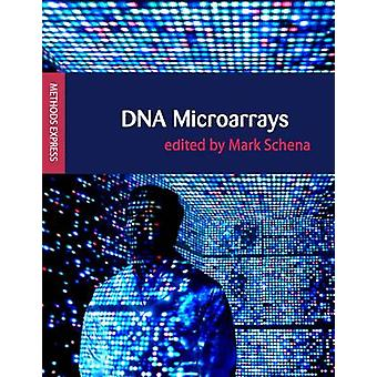 DNA Microarrays by Mark Schena - 9781904842156 Book