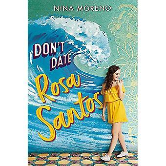 Don't Date Rosa Santos by Nina Moreno - 9781368039703 Book