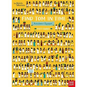 British Museum - Find Tom in Time - Ancient Egypt by Fatti Burke - 978