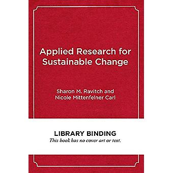 Applied Research for Sustainable Change - A Guide for Education Leader