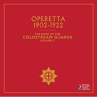 Band Of Coldstream Guards 7: Operetta 1902-1922 [CD] USA import