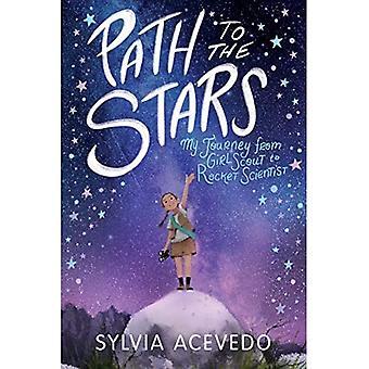 Pad naar de sterren: mijn reis van Girl Scout naar raket wetenschapper