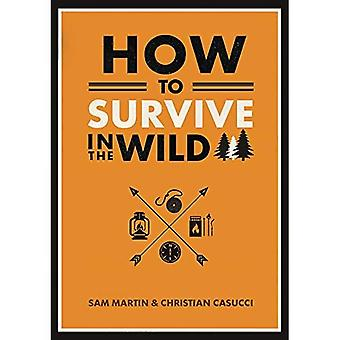 Hoe te overleven in het Wild