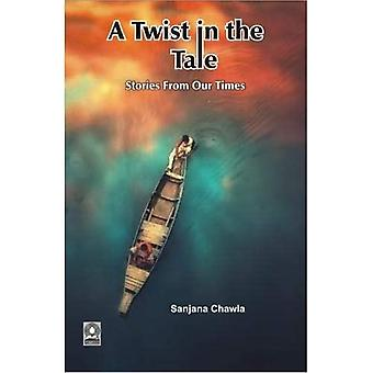 A Twist in the Tale:: Stories from our Times