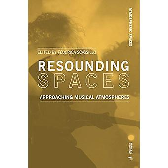 Resounding Spaces by Edited by Federica Scassillo