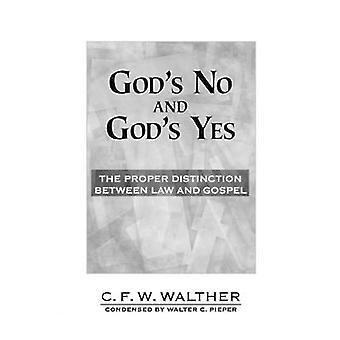 Gods No and Gods Yes by W C Pieper - 9780570035152 Book
