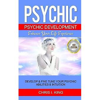 Psychic - Psychic Development - Enhance Your Life Experience - Develop