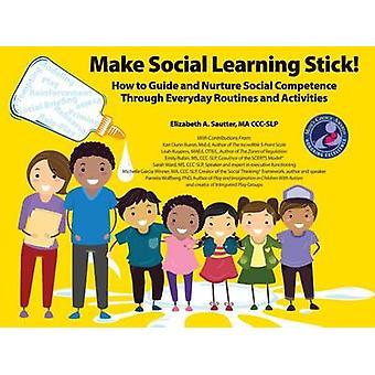 Faça o aprendizado social ficar! - Como orientar e nutrir competen social