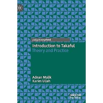 Introduction to Takaful - Theory and Practice by Adnan Malik - 9789813