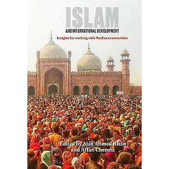 Islam and International Development Insights for working with Muslim communities