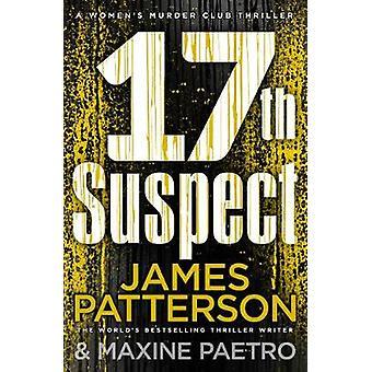 17th Suspect A methodical killer gets personal Womens Murder Club 17