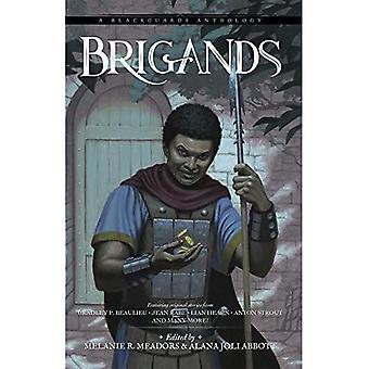 Brigands: A Blackguards Anthology