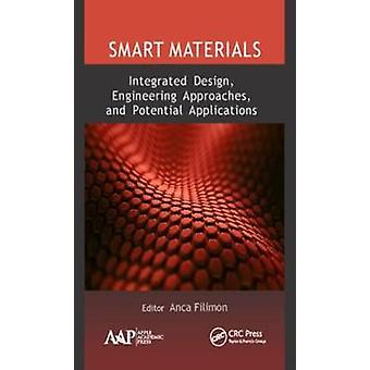Smart Materials: Integrated Design Engineering Approaches and Potential Applications