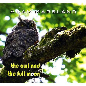 Adam Marsland - Owl & the Full Moon [CD] USA import