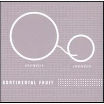 Continental Fruit - Mentor Mentee [CD] USA import