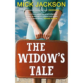 The Widows Tale by Mick Jackson