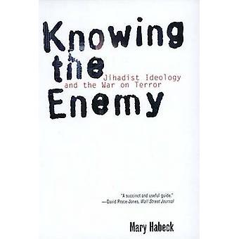 Conhecendo o inimigo - ideologia jihadista e guerra contra o Terror por Mary Ha