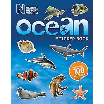 Natural History Museum Ocean Sticker Book by Natural History Museum -
