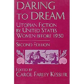 Turde drømme - utopiske fiktion af USA kvinder før 1950 (