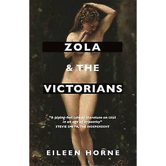 Zola och Viktorianerna - censur i en ålder av hyckleri av Eileen