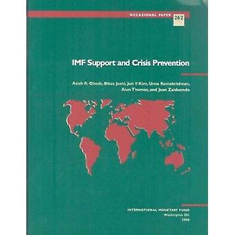 IMF Support and Crisis Prevention by Atish R. Ghosh - Bikas Joshi - J
