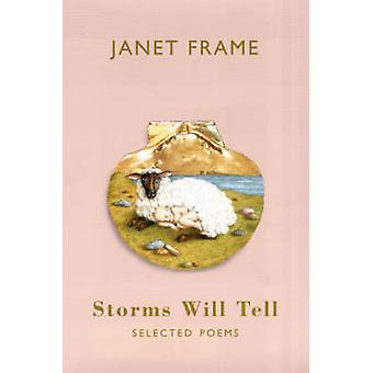 Tempeste dirà - Selected Poems di Janet Frame - 9781852247898 libro