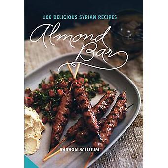 Almond Bar - 100 Delicious Syrian Recipes by Sharon Salloum - 97819093