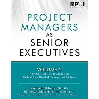 Project Managers as Senior Executives - How the Research Was Conducted