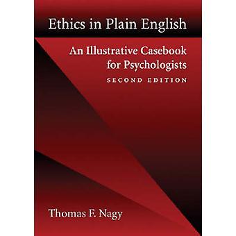 Ethiek in Plain Engels - een illustratieve Casebook voor psychologen (