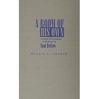 Être une pièce de son propre - en quête de la féminité dans les romans de Saul