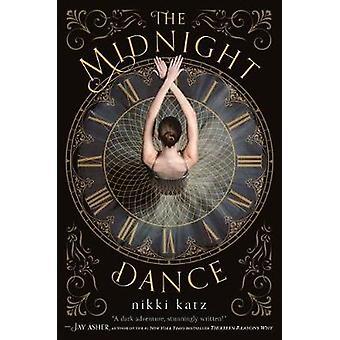 The Midnight Dance by Nikki Katz - 9781250188120 Book