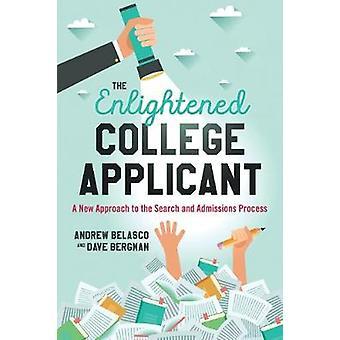 Valistunut College hakija - uusi lähestymistapa Etsi ja