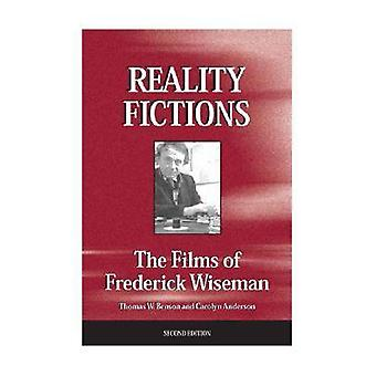 Fictions de la réalité - les Films de Frederick Wiseman (2e édition révisée