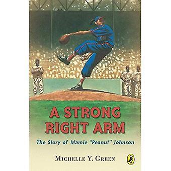 Einem starken rechten Arm: Die Geschichte von Mamie Peanut Johnson