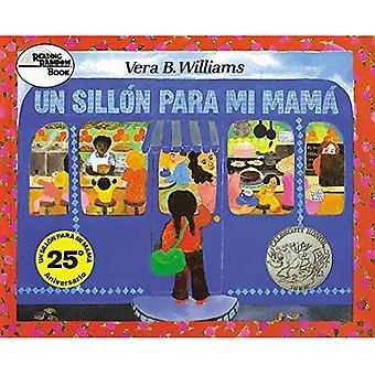 Un Sillon Para Mi Mama = A Chair for My Mother (Reading Rainbow Book)