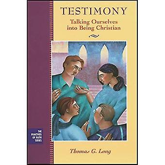 Testimonianza: Noi stessi parlando in essere cristiano (le pratiche di fede serie)
