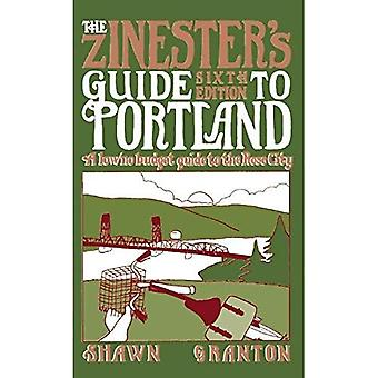Zinester's Guide to Portland (6 Ed.) : A Low/No Budget Guide to the Rose City (People's Guide)