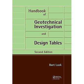 Handbook of Geotechnical Investigation and Design Tables  Second Edition by Look & Burt G.
