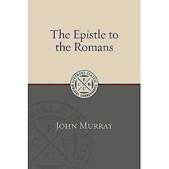 The Epistle to the Romans (Eerdmans Classic Biblical Commentaries)