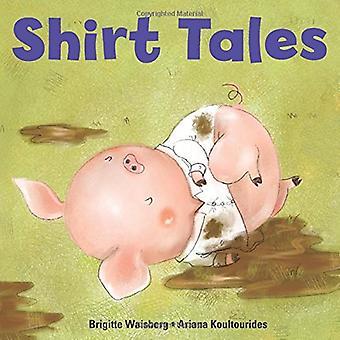 Shirt Tales (Big Kid Books) (Big Kid Books) [Board book]