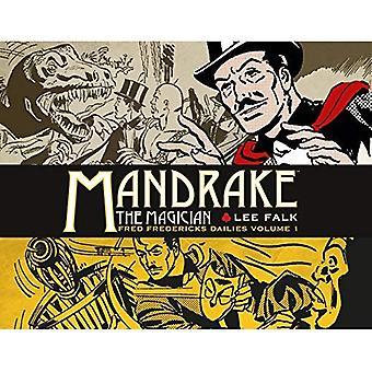 Mandrake der Magier: Fred Fredericks Tageszeitungen Band 1