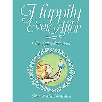 Happily Ever After: The Little Mermaid: The Little Mermaid (Happily Ever After)