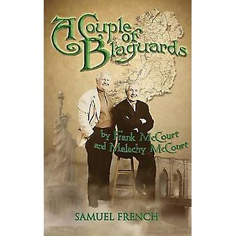 A Couple of Blaguards by McCourt & Frank