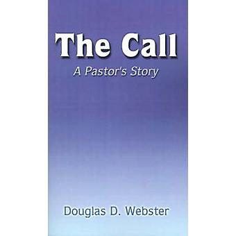 La historia de pastores llamada A por Webster y Douglas D.