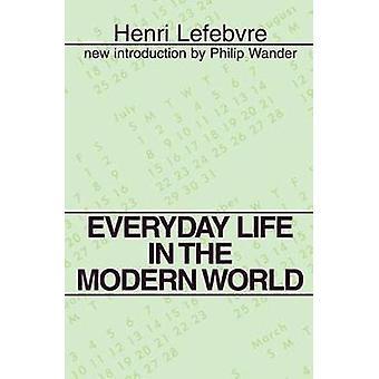 ルフェーブル ・ アンリによって現代の世界での日常生活